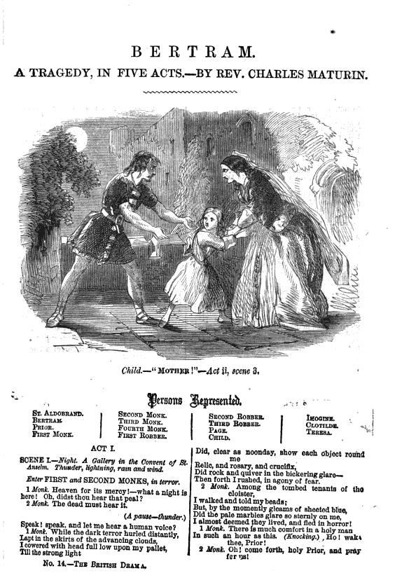 <b>Bertram</b>     	</br>Illustrated page of published Bertram script, 1867</br><br/><b>Source: </b><i>Charles Maturn, Bertram, The British Drama, Vol. III, No. 14, (London: John Dicks, 1867), 671-685, http://books.google.com/books?id=d3rPAAAAMAAJ&amp;lpg=PA790&amp;ots=58ZUQCQAKP&amp;dq=paul%20and%20virginia%20james%20cobb&amp;pg=PA671#v=onepage&amp;q&amp;f=false</i>