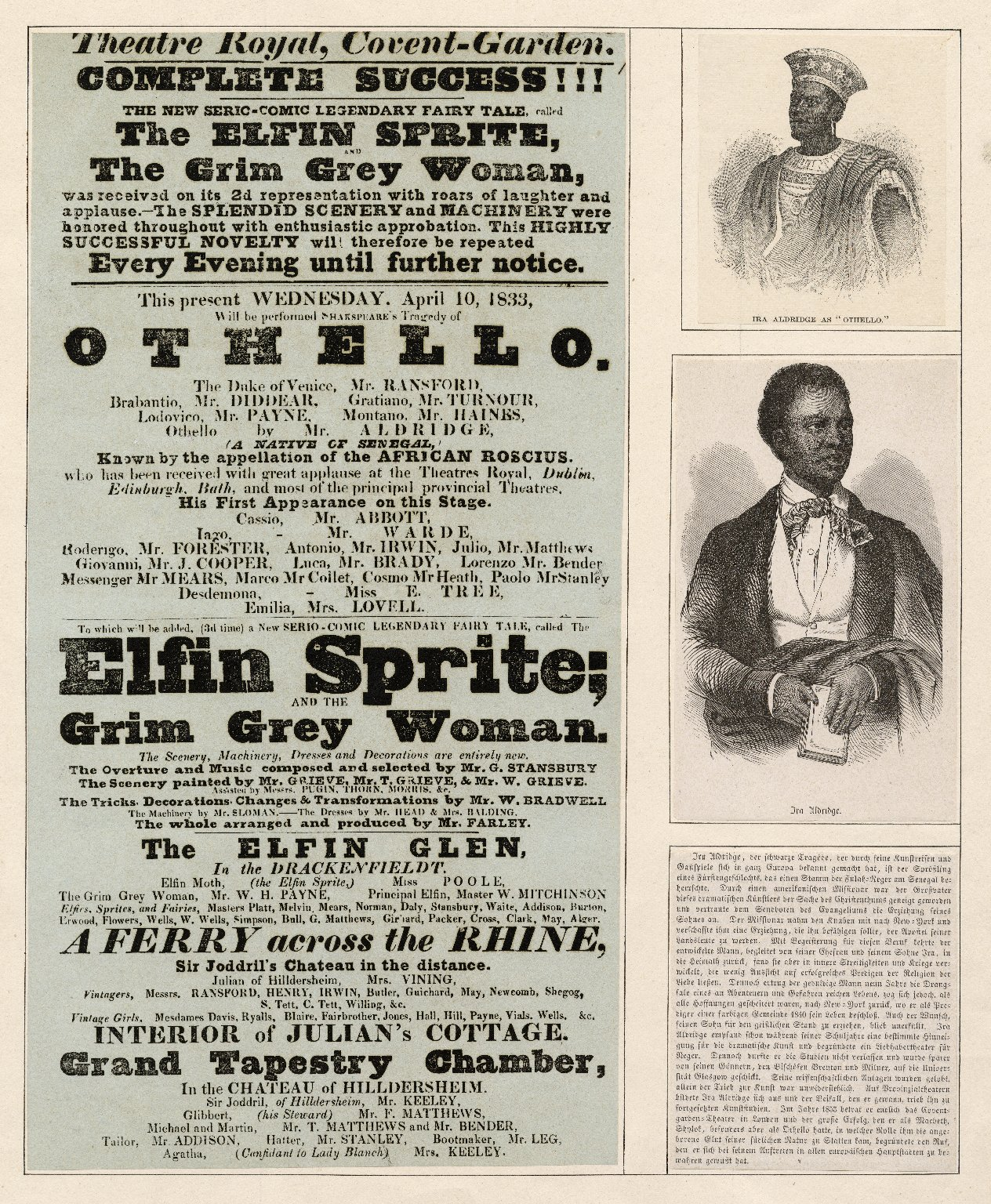 <b>Covent Garden playbill, 1833</b>     	</br>Left: Playbill for Aldridge&#39;s first performance at Covent Garden on April 10, 1833; Top: Aldridge as Othello, Frankfurt, 1852. Lithograph by S. Buhler; Middle: Aldridge. Lithograph by Barabas, 1853. (M&amp;S, 56-7); Bottom: Newspaper article about Aldridge in German.</br><br/><b>Source: </b><i>[Ira Aldridge&#39;s first appearance at Covent Gardens in the role of Othello - a play bill dated 1833 plus 2 small engraved portraits and an article in German, mounted together] [graphic] (Call number: ART File A365.5 no.5), Folger Digital Image Collection, University of Cincinnati Libraries Digital Collections, University of Cincinnati, http://digproj.libraries.uc.edu:8180/luna/servlet/s/s4g1g9</i>