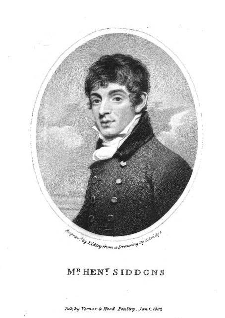 <b>Henry Siddons</b>     	</br>Portrait of Henry Siddons (1774-1815), author of Illustrations of Gesture and Action</br><br/><b>Source: </b><i>Henry Siddons, Illustrations of Gesture and Action, 2nd ed. (London: Sherwood, Neely, and Jones, 1822), http://books.google.com/books?id=iSsLAAAAIAAJ&amp;printsec=frontcover#v=onepage&amp;q&amp;f=false</i>