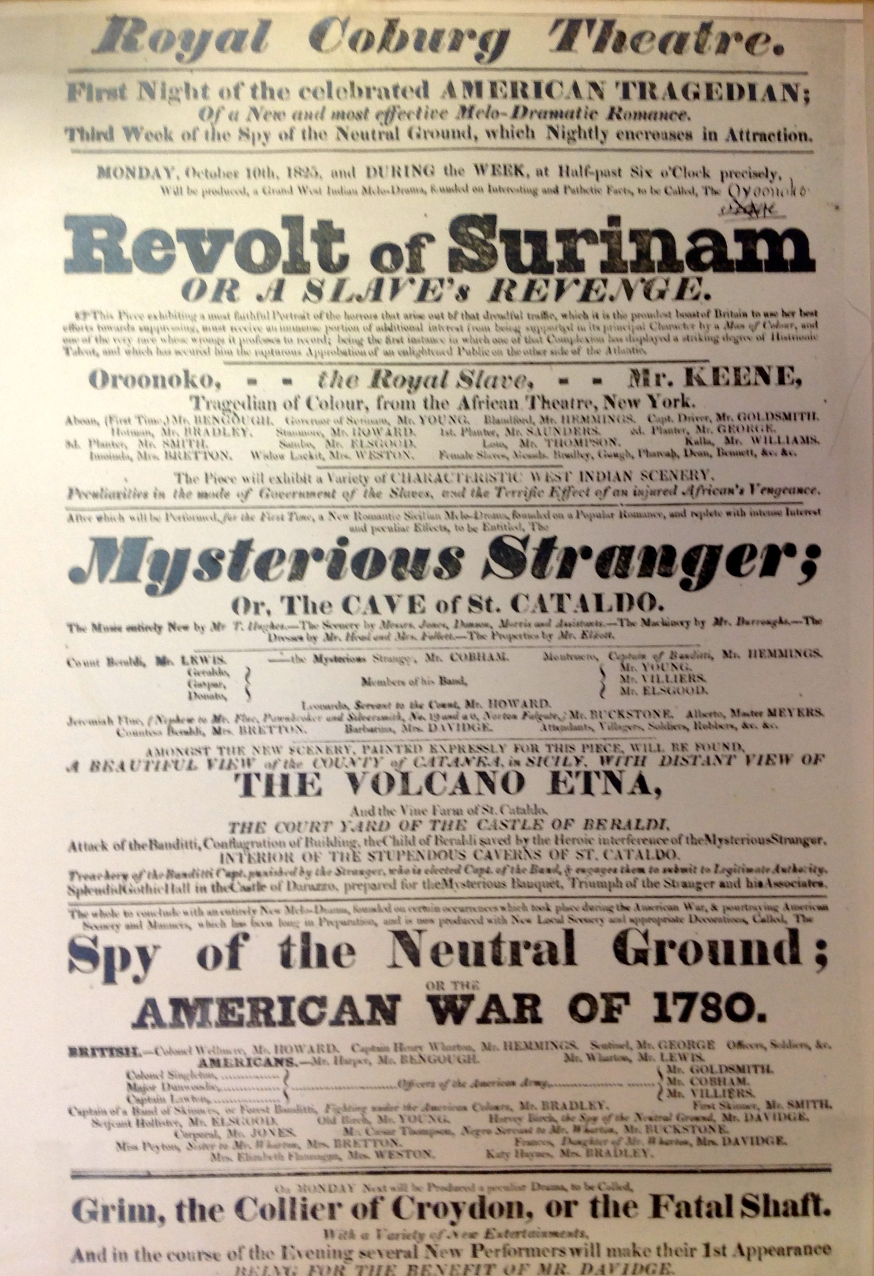 <b>Revolt of Surinam, Aldridge Playbill</b>     	</br>A playbill for Ira Aldridge&#39;s performance as Oroonoko in &#39;The Revolt of Surinam; or, A Slave&#39;s Revenge&#39; at the Royal Coburg Theatre in London, October 10, 1825.</br><br/><b>Source: </b><i>Used with permission from the University of Bristol Theatre Collection.</i>
