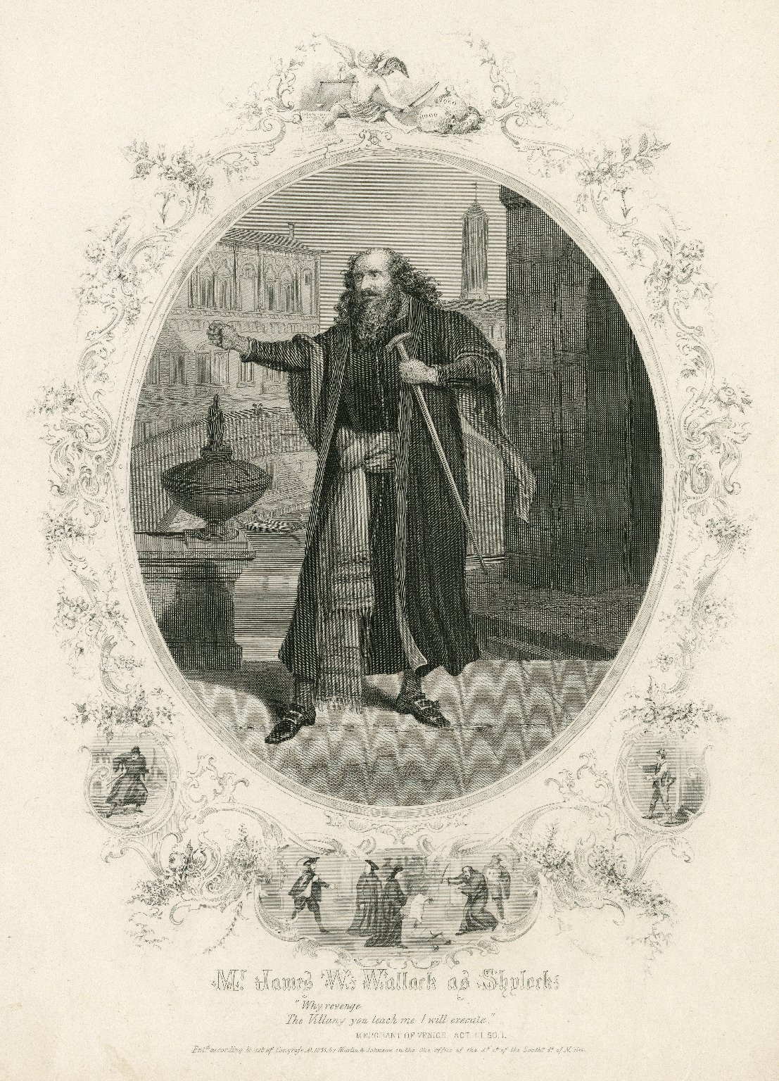 <b>Shylock, 1855</b>     	</br>Actor James Wallack as Shylock in The Merchant of Venice, 1855</br><br/><b>Source: </b><i>Mr. James W. Wallack as Shylock (Call number: ART File W195.5 no.9 copy 1), 1855, olger Digital Image Collection, University of Cincinnati Libraries Digital Collections, University of Cincinnati, http://digproj.libraries.uc.edu:8180/luna/servlet/s/gsz682</i>